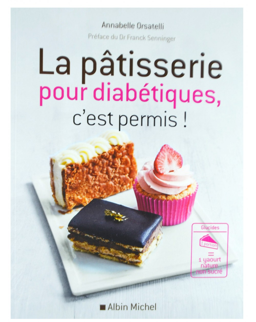 livre la patisserie pour diabetiques c est permis. Black Bedroom Furniture Sets. Home Design Ideas
